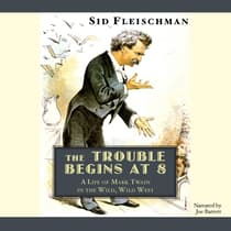 The Trouble Begins at 8 by Sid Fleischman audiobook