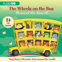 The Wheels on the Bus Around the World by various authors audiobook