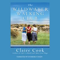 The Wildwater Walking Club by Claire Cook audiobook
