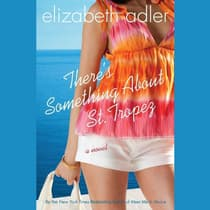There's Something about St. Tropez by Elizabeth Adler audiobook
