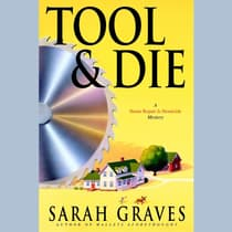 Tool & Die by Sarah Graves audiobook