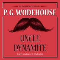Uncle Dynamite by P. G. Wodehouse audiobook