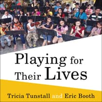 Playing for Their Lives by Eric Booth audiobook