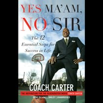 Yes Ma'am, No Sir by Ken Carter audiobook