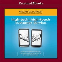 High-Tech, High-Touch Customer Service by Micah Solomon audiobook