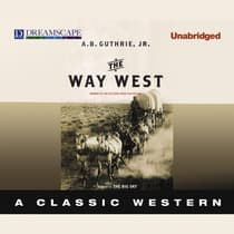 The Way West by A. B. Guthrie audiobook