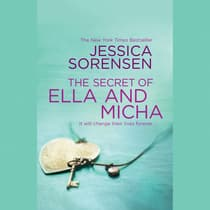 The Secret of Ella and Micha by Jessica Sorensen audiobook