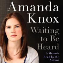 Waiting to be Heard by Amanda Knox audiobook