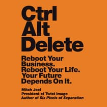 Ctrl Alt Delete by Mitch Joel audiobook