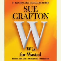 W is For Wasted by Sue Grafton audiobook