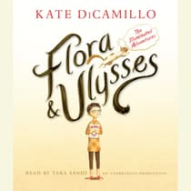 Flora and Ulysses by Kate DiCamillo audiobook