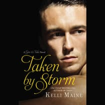 Taken by Storm by Kelli Maine audiobook