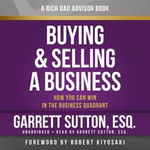 Rich Dad Advisors: Buying and Selling a Business by Garrett Sutton audiobook