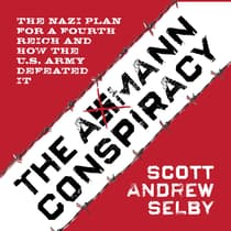 the Axmann Conspiracy by Scott Andrew Selby audiobook