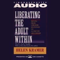 Liberating the Adult Within by Helen Kramer audiobook