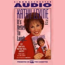 It's Better to Laugh…Life Good Luck Bad Hair Days & QVC by Kathy Levine audiobook