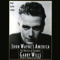 John Wayne's America by Garry Wills audiobook