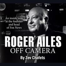 Roger Ailes by Zev Chafets audiobook