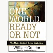 One World, Ready or Not by William Greider audiobook
