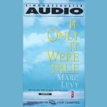 If Only It Were True by Marc Levy audiobook
