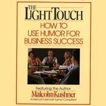 The Light Touch by Malcolm Kushner audiobook