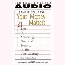 Your Money Matters by Jonathan D. Pond audiobook