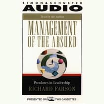 Management of the Absurd by Richard Farson audiobook