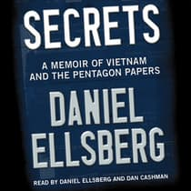 Secrets by Daniel Ellsberg audiobook