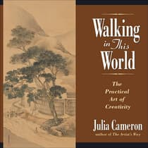 Walking in This World by Julia Cameron audiobook