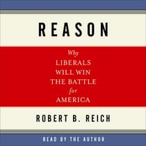 Reason by Robert B. Reich audiobook