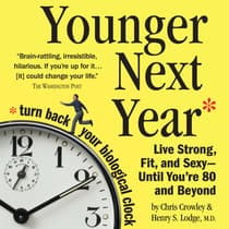 Younger Next Year by Chris Crowley audiobook