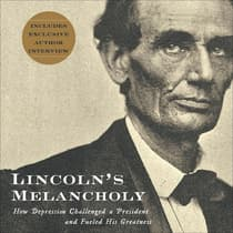 Lincoln's Melancholy by Joshua Wolf Shenk audiobook