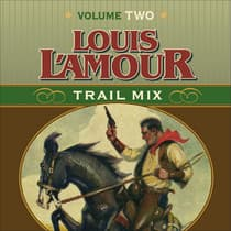 Trail Mix Volume Two by Louis L'Amour audiobook