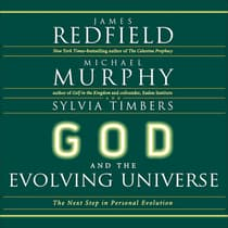 God and the Evolving Universe by James Redfield audiobook