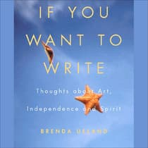 If You Want to Write by Brenda Ueland audiobook