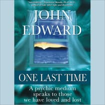 One Last Time by John Edward audiobook