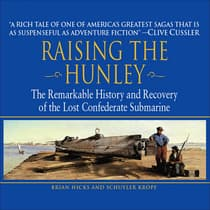 Raising the Hunley by Brian Hicks audiobook