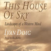 This House of Sky by Ivan Doig audiobook