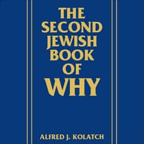 The Second Jewish Book of Why by Alfred J. Kolatch audiobook