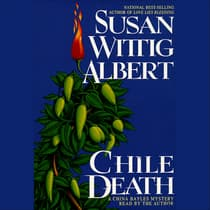 Chile Death by Susan Wittig Albert audiobook