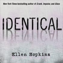 Identical by Ellen Hopkins audiobook