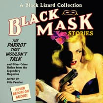 Black Mask 4: The Parrot That Wouldn't Talk by Otto Penzler audiobook