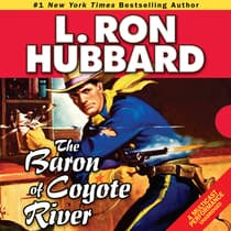 The Baron of Coyote River by L. Ron Hubbard audiobook