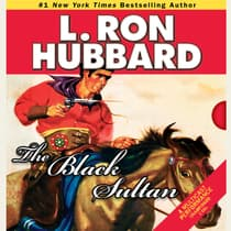 The Black Sultan by L. Ron Hubbard audiobook