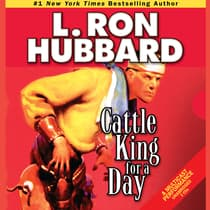 Cattle King for a Day by L. Ron Hubbard audiobook