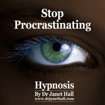 Stop Procrastinating by Janet Hall audiobook