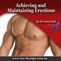 Achieving and Maintaining Erections by Janet Hall audiobook
