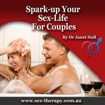 Spark Up Your Sex Life: For Couples by Janet Hall audiobook