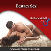 Ecstasy Sex by Janet Hall audiobook