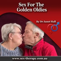 Sex for the Golden Oldies by Janet Hall audiobook